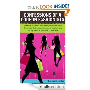 Free eBook: How I Paid $8 for $170 Worth of Groceries (Confessions of a Coupon Fashionista)