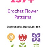 137+ Crochet Flower Patterns {roundup}
