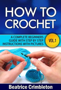 Free How to Crochet eBook – 3-28-14