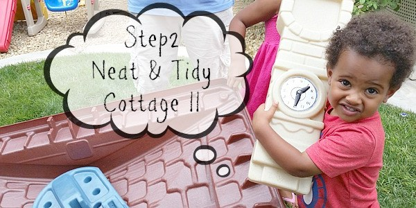Step2 Neat & Tidy Cottage II Review