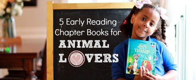 5 Early Reader Chapter Books for Animal Lovers