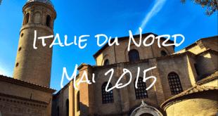 Deux parisiens en Italie du Nord – Mai 2015