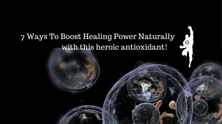 7 Ways To Boost Glutathione- a heroic (1)a