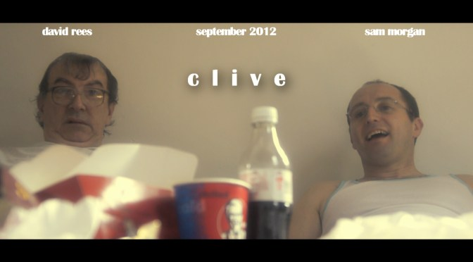 Clive: a new short film from Sam Morgan and Ed Chappell