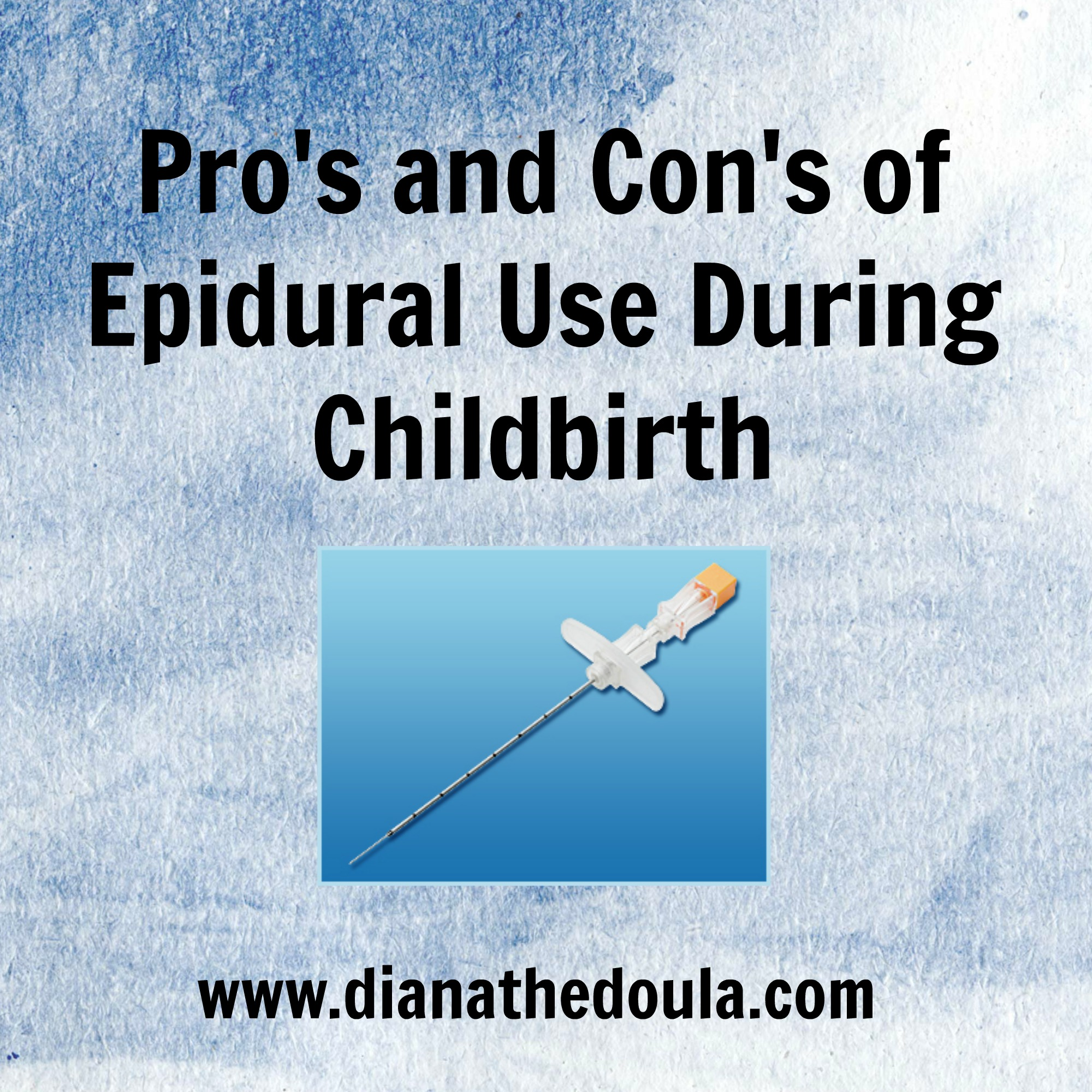 Pro's and Con's of Epidural Use