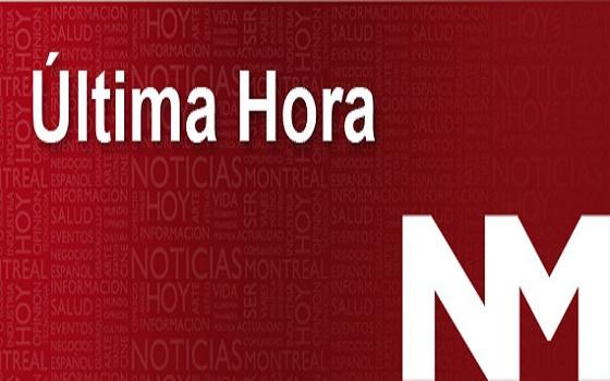 Ultima-Hora-Noticias-Montreal