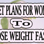 Diet Plans For Women To Lose Weight Fast