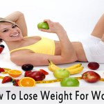 How To Lose Weight Fast For Women That'll Help To Lose Weight Fast