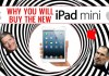 you will buy the new ipad mini