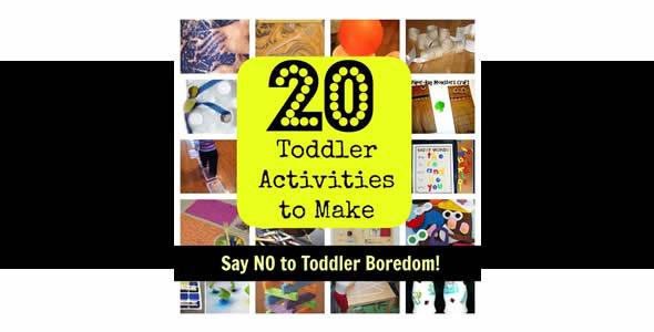 The Cure for Bored Toddlers - 20 Activities for Toddlers