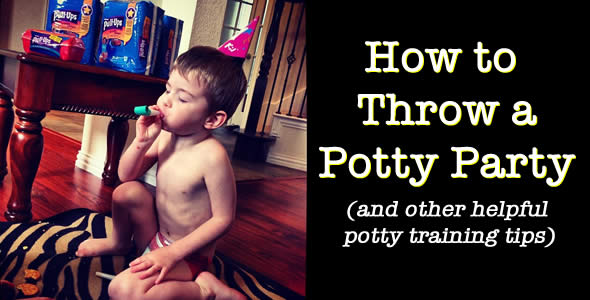How to Throw a Potty Training Party