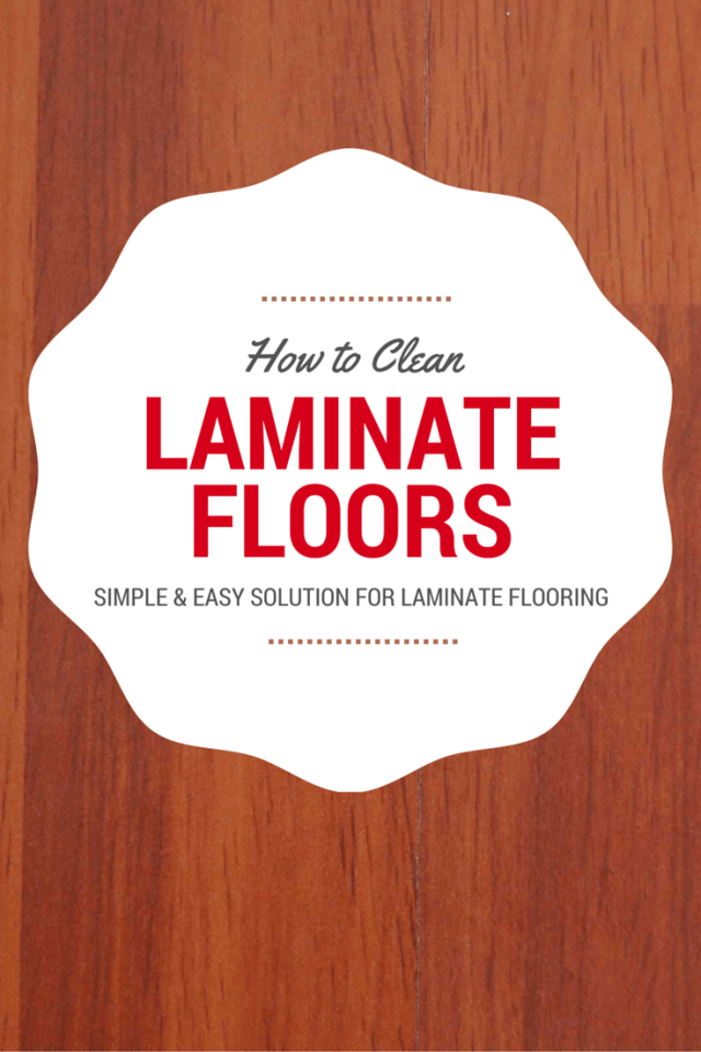 Clean laminate floors with these how to tips for Best way to clean laminate floors without leaving streaks
