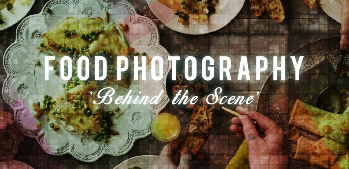 food photography behind the scene
