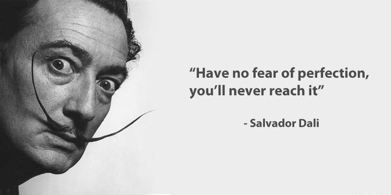 Salvador Dali Famous Quotes on Perfection