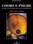 Cosmo e psiche. Un approccio psicologico alla conoscenza dell'universo.