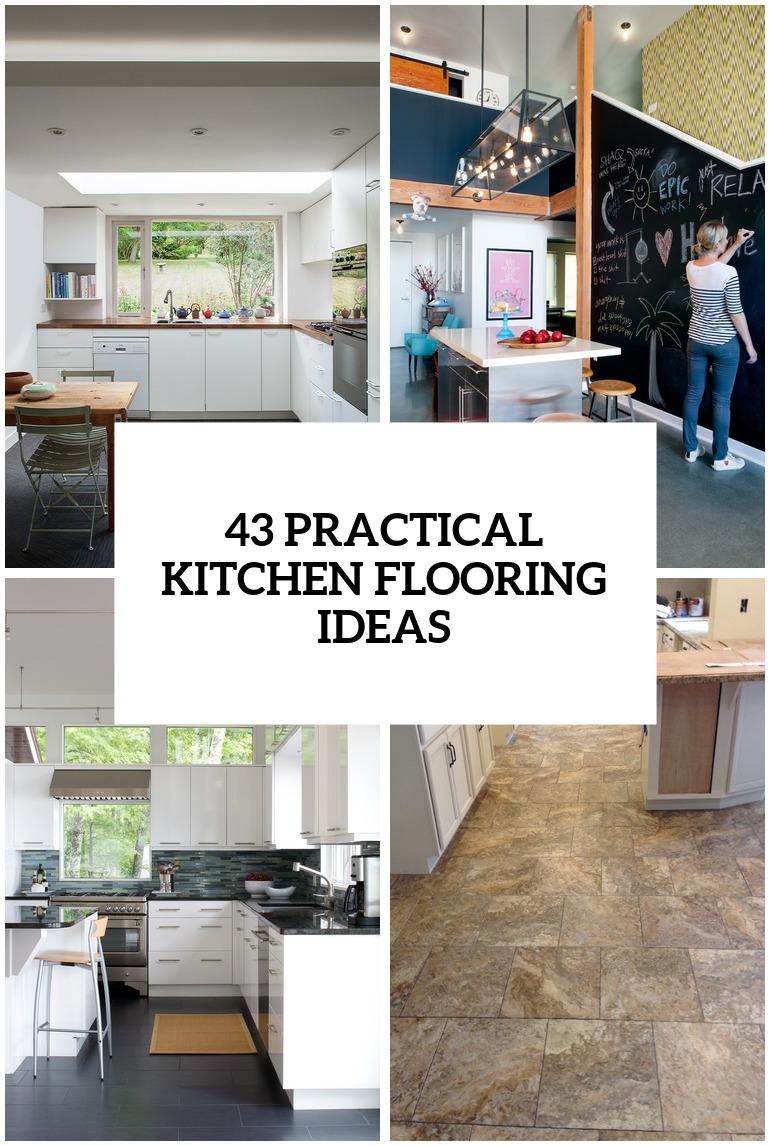 kitchen flooring ideas kitchen floor ideas 30 Practical And Cool Looking Kitchen Flooring Ideas