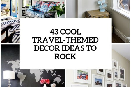 31 cool travel inspired home decor ideas to rock cover
