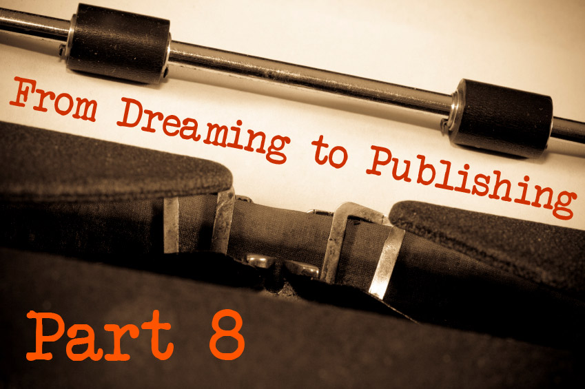 From Dreaming to Publishing: Breaking up
