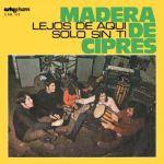 Madera De Ciprés — Lejos De Aquí / Solo Sin Ti (Ah Cid, 2012)