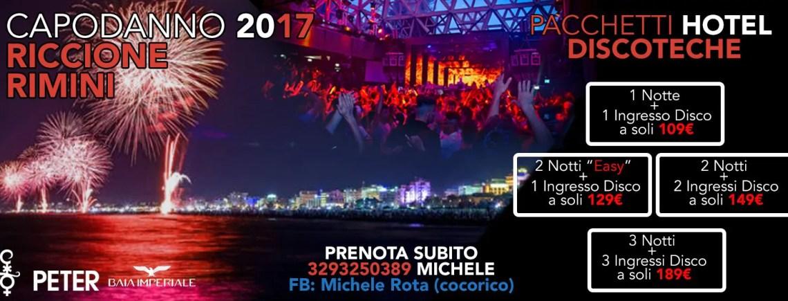 Capodanno 2017 Riccione Rimini Offerte Pacchetti hotel + discoteche