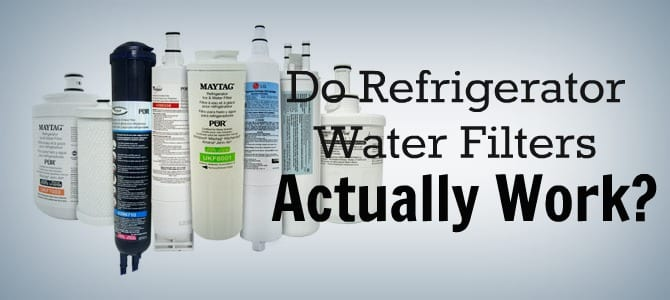 Do Refrigerator Water Filters Actually Work?