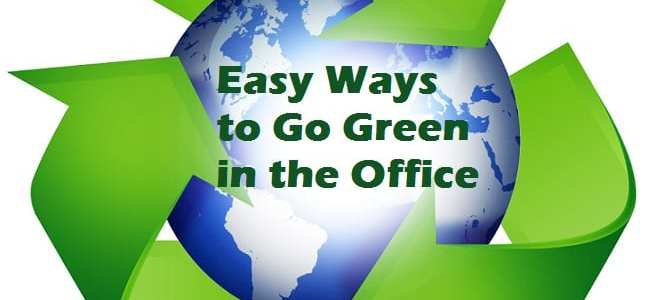 Easy Ways to Go Green in the Office
