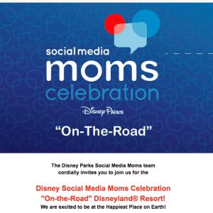"Disney Social Media Moms Celebration ""On-the-Road"" At Disneyland®"" Here I Come!"
