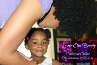 Inside Out Beauty: Teaching Our Children The Importance of Self-Love