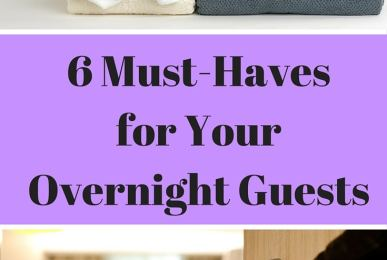 6 Must-Haves for Your Overnight Guests