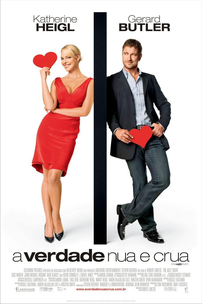 Poster do filme A Verdade Nua e Crua