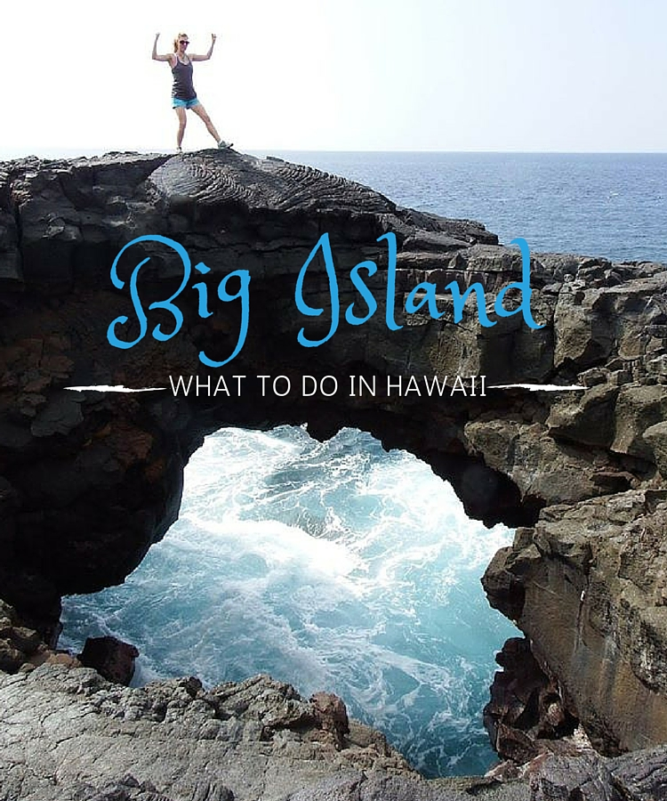 Top things to do on the Big Island Hawaii