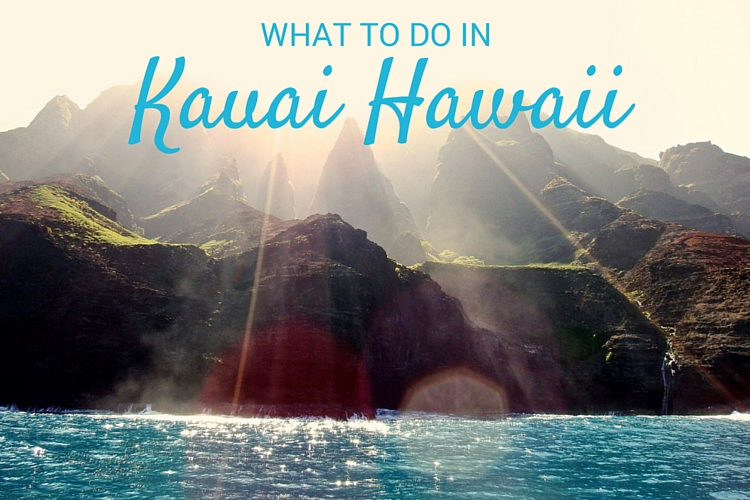 What to do in Kauai Hawaii