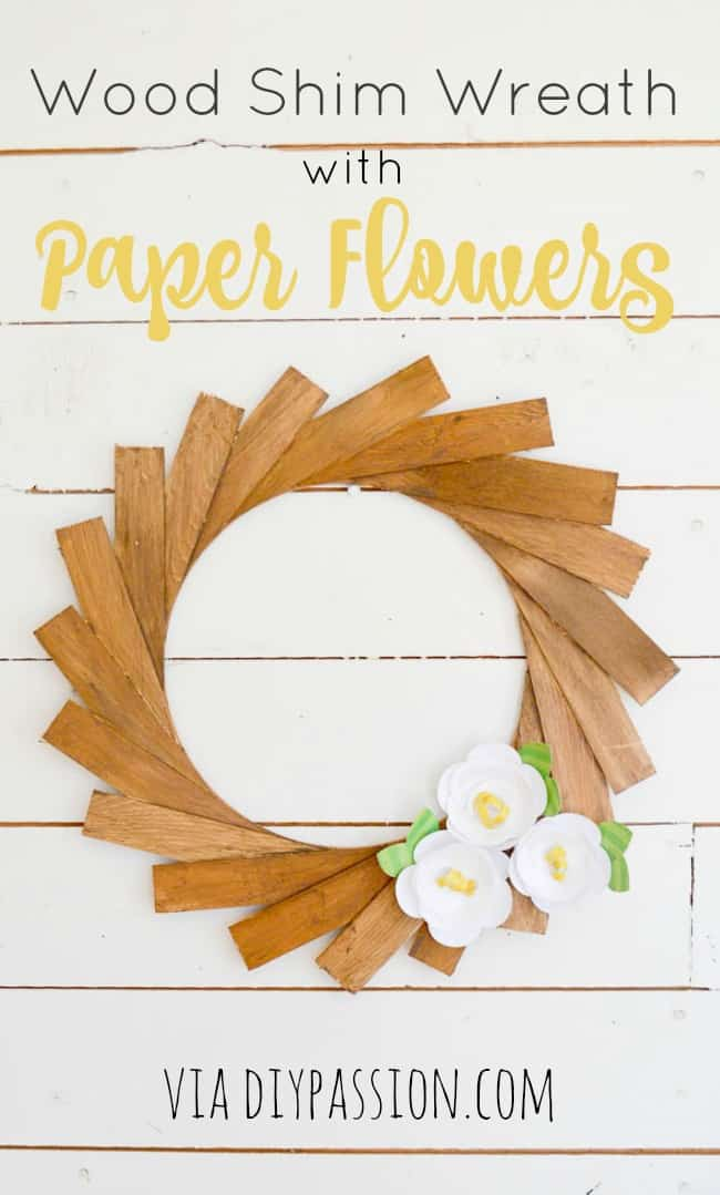How to Make a Wood Shim Wreath with DIY Paper Flowers using a Silhouette Cameo
