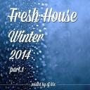 DJ Kix - Fresh House Winter 2014 Part.1