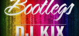 DJ Kix Bootlegs / Mashups / Reboots