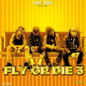 RSNY FLY OR DIE 3