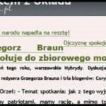 Grzegorz Braun… a kto to?