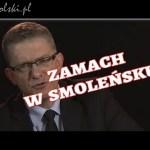 Grzegorz Braun o zamachu w Smoleńsku