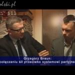 Grzegorz Braun o próbie połączenia sił z innymi kandydatami na prezydenta 2015