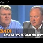 Debata: Komorowski – Duda