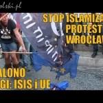 Wrocław mówi STOP islamizacji Polski!