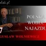 Bogusław Wolniewicz: POLSKA WOBEC NAJAZDU