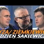 Tydzień Sakiewicza – Pyza, Ziemkiewicz