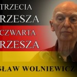 Bogusław Wolniewicz: TRZECIA RZESZA. CZWARTA RZESZA