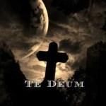 Te Deum laudamus – Ciebie Boga wysławiamy