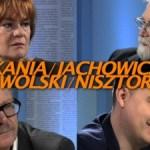 Taki był tydzień – Nisztor, Kania, Jachowicz, Wolski