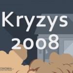 Kryzys finansowy 2008 a sytuacja teraz