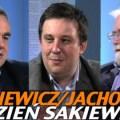 Tydzień Sakiewicza – Liziniewicz oraz Jachowicz