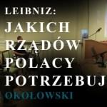 Jakich rządów Polacy potrzebują?