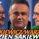 Tydzień Sakiewicza – Warzecha, Ziemkiewicz